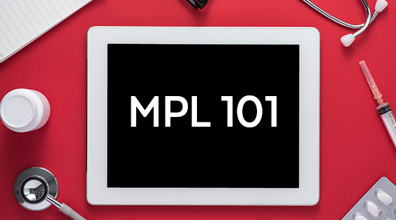 MPL 101: The Basics of Medical Professional Liability Insurance
